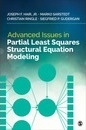 Advanced Issues in Partial Least Squares Structural Equation Modeling
