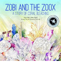 Zobi and the Zoox
