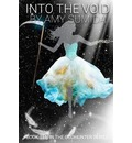 Into the Void - Amy Sumida