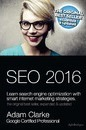 Seo 2016 Learn Search Engine Optimization with Smart Internet Marketing Strategies