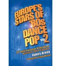 Europe's Stars of '80s Dance Pop Vol. 2