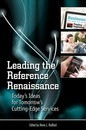 Leading the Reference Renaissance