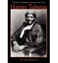 Harriet Tubman, the Moses of Her People - Sarah H Bradford