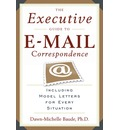 The Executive Guide to Email Correspondence