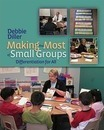 Making the Most of Small Groups
