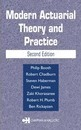 Modern Actuarial Theory and Practice, Second Edition
