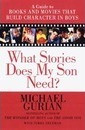 What Stories Does My Son Need