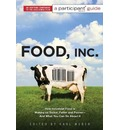 Food Inc.: A Participant Guide (Media tie-in)