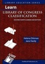 Learn Library of Congress Classification, Second North American Edition (Library Education Series)
