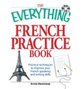 The Everything French Practice Book with CD