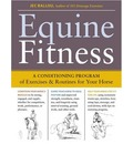 Equine Fitness: a Conditioning Program