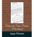Course in Isaac Pitman Shorthand