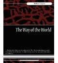 The Way of the World - Congreve William Congreve