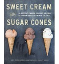 Sweet Cream And Sugar Cones
