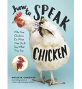 How to Speak Chicken