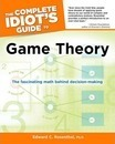The Complete Idiot's Guide to Game Theory