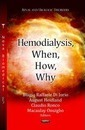 Hemodialysis, When, How, Why