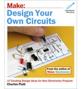 Make: Design Your Own Circuits