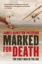 Marked for Death - The First War in the Air