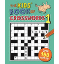 The Kids' Book of Crosswords 1