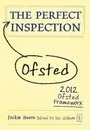 The Perfect (Ofsted) Inspection