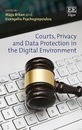 Courts, Privacy and Data Protection in the Digital Environment