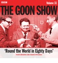 The Goon Show: Volume 33