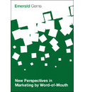 New Perspectives in Marketing by Word-of-Mouth