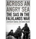Across an Angry Sea: The SAS in the Falklands War