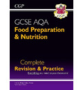 New 9-1 GCSE Food Preparation & Nutrition AQA Complete Revision & Practice (with Online Edn)