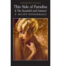 This Side of Paradise / The Beautiful and Damned