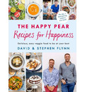 The Happy Pear: Recipes for Happiness