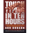 Touch Typing In Ten Hours, 3rd Edition