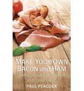 Make your own bacon and ham and other salted, smoked and cured meats