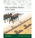 Pike and Shot Tactics 1590-1660