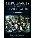 Mercenaries in the Classical World