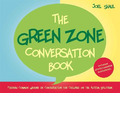The Green Zone Conversation Book