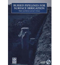 Buried Pipelines for Surface Irrigation