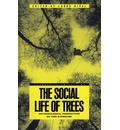 The Social Life of Trees - Laura Rival