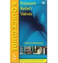 A Quick Guide to Pressure Relief Valves (PRVs)