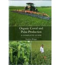 Organic Cereal and Pulse Production