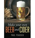 Make Your Own Beer And Cider