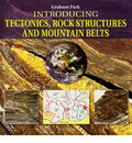 Introducing Tectonics, Rock Structures and Mountain Belts