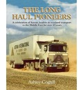 The Long Haul Pioneers: A Celebration of Astran