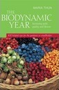 The Biodynamic Year - Maria Thun
