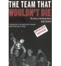 The Team That Wouldn't Die - John Roberts
