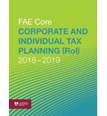 Corporate and Individual Tax Planning (RoI) 2018-2019: Fae Core