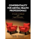 Confidentiality for Mental Health Professionals