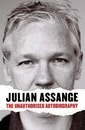 Julian Assange: The Unauthorised Autiobiography