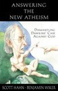 Answering the New Atheism